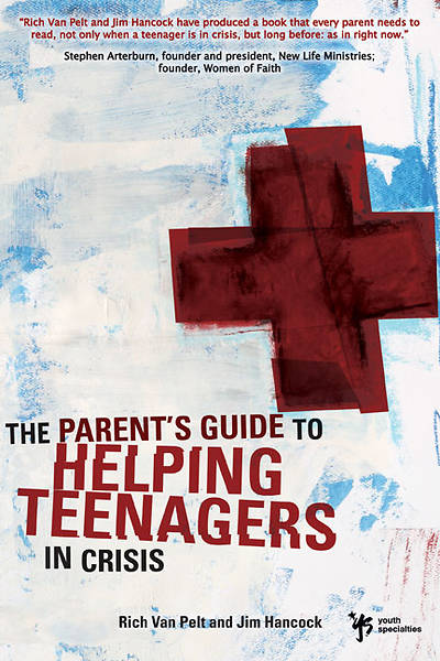 Picture of A Parent's Guide to Helping Teenagers In Crisis