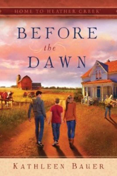 Before the Dawn (Book 1 Home to Heather Creek)