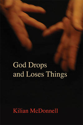 God Drops and Loses Things