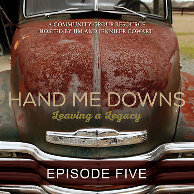 Hand Me Downs Streaming Video Session 5