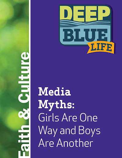 Picture of Deep Blue Life: Media Myths: Girls Are One Way and Boys Are Another Word Download