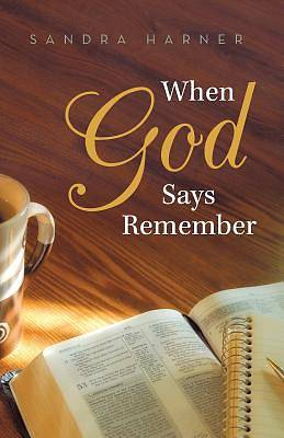 When God Says Remember