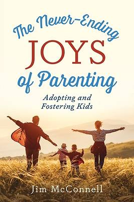Picture of The Never-Ending Joys of Parenting