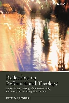 Picture of Reflections on Reformational Theology
