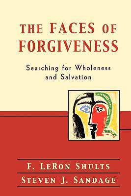 The Faces of Forgiveness