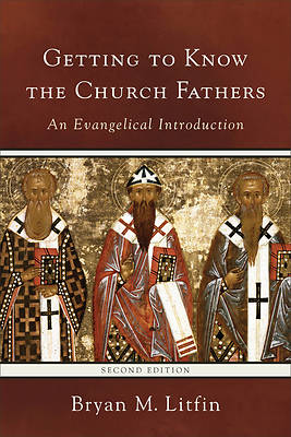 Picture of Getting to Know the Church Fathers