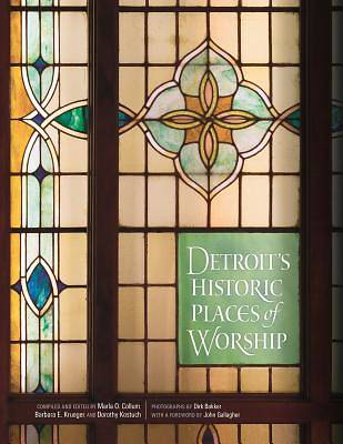 Detroits Historic Places of Worship