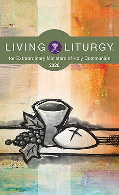 Picture of Living Liturgy(tm) for Extraordinary Ministers of Holy Communion