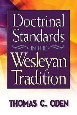 Doctrinal Standards in the Wesleyan Tradition - eBook [ePub]