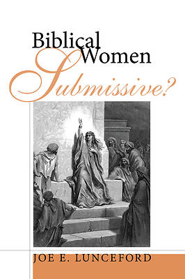 Picture of Biblical Women-Submissive?