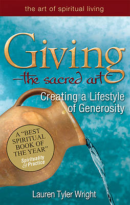Giving, the Sacred Art