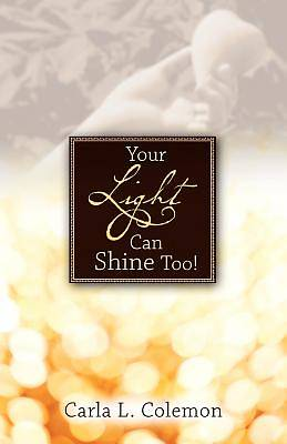 Your Light Can Shine Too!