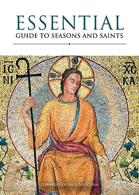 Essential Guide to Saints and Seasons
