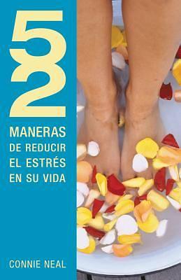 Picture of 52 Maneras de Reducir El Estres En Tu Vida