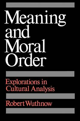 Meaning and Moral Order [Adobe Ebook]