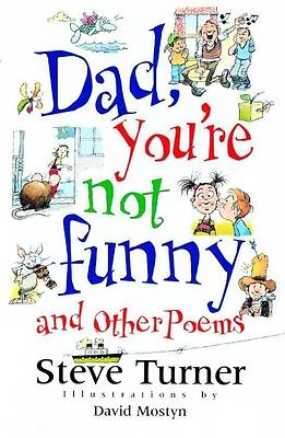 Dad, Youre Not Funny and Other Poems