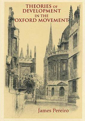 Picture of Theories of Development in the Oxford Movement