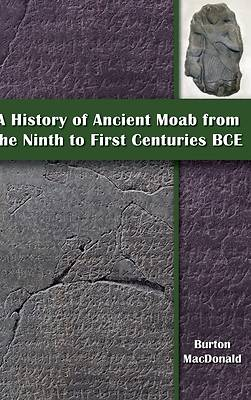 Picture of A History of Ancient Moab from the Ninth to First Centuries BCE