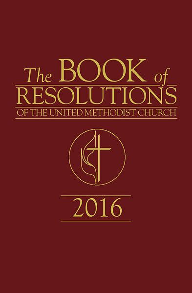 The Book of Resolutions of The United Methodist Church 2016 - eBook [ePub]