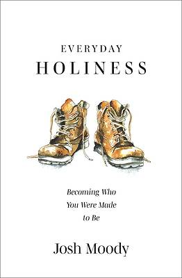 Picture of The Real Nature of Gospel Holiness