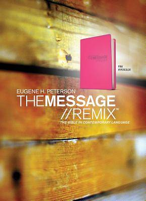The Message Remix 2.0 Bible