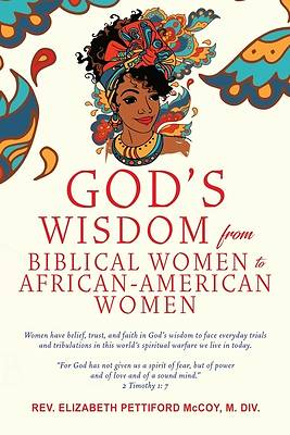 Picture of God's Wisdom from Biblical Women to African-American Women