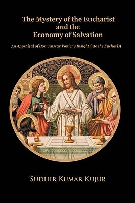Picture of The Mystery of the Eucharist and the Economy of Salvation