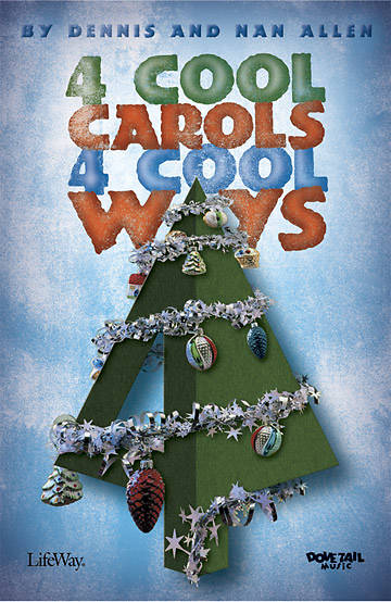 4 Cool Carols 4 Cool Ways Choral Book