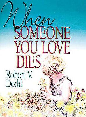 Picture of When Someone You Love Dies