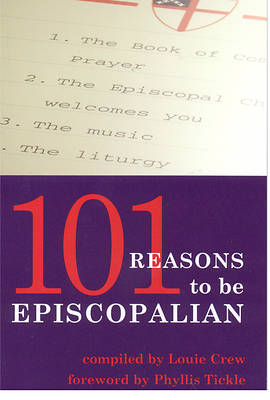 Picture of 101 Reasons to Be Episcopalian