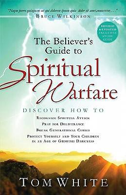 The Believers Guide to Spiritual Warfare