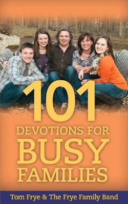 101 Devotions for Busy Families