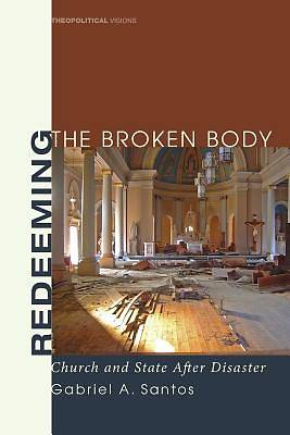 Picture of Redeeming the Broken Body