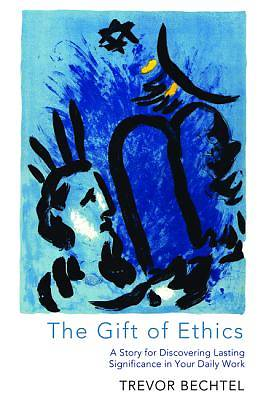 Picture of The Gift of Ethics