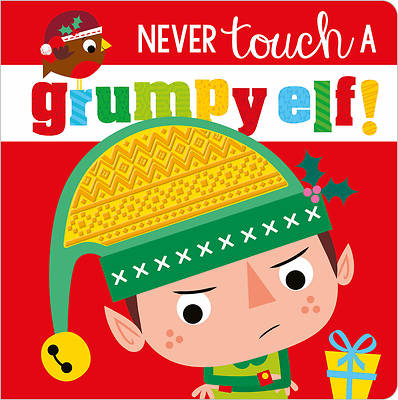 Picture of Never Touch a Grumpy Elf!