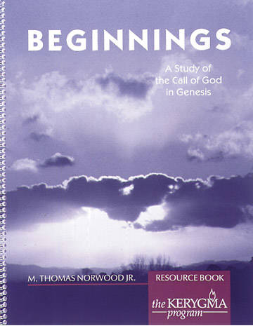 Kerygma - Beginnings Resource Book