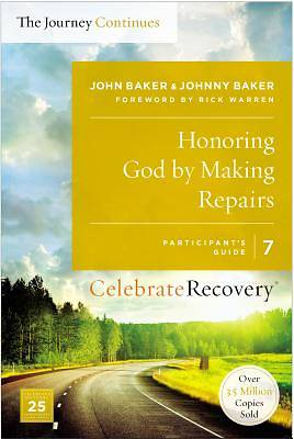 Honoring God by Making Repairs: Participants Guide 7