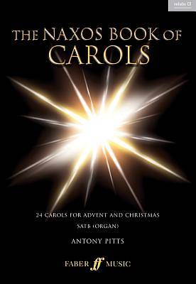 The Naxos Book of Carols; 24 Carols for Advent and Christmas
