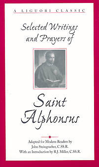 Selected Writings and Prayers of Saint Alphonsus