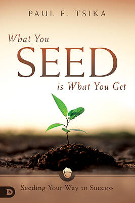 Picture of What You Seed Is What You Get