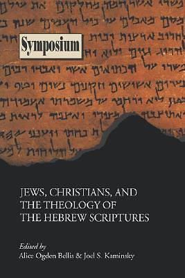 Picture of Jews, Christians, and the Theology of the Hebrew Scriptures