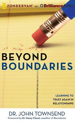 Beyond Boundaries:  Learning to Trust Again in Relationships Audiobook