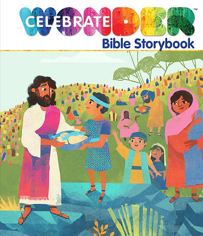 Celebrate Wonder Bible Storybook