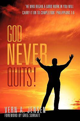 Picture of God Never Quits!