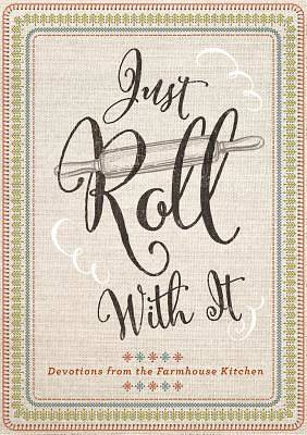 Picture of Just Roll with It