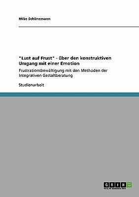 Picture of Lust Auf Frust - Ber Den Konstruktiven Umgang Mit Einer Emotion