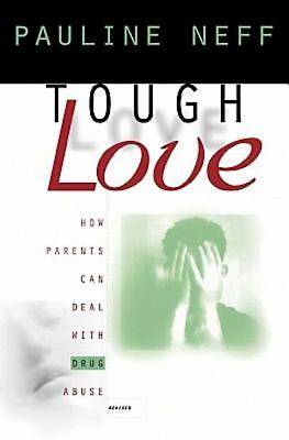 Tough Love (Revised Edition)