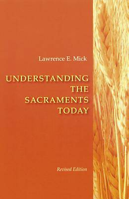 Picture of Understanding the Sacraments Today