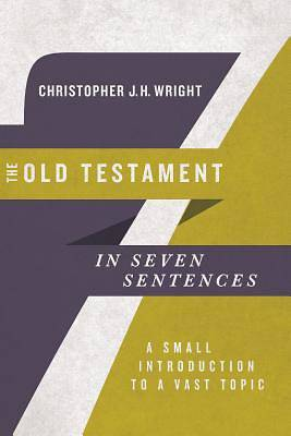 Picture of The Old Testament in Seven Sentences