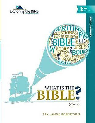 What Is the Bible? - Leaders Guide